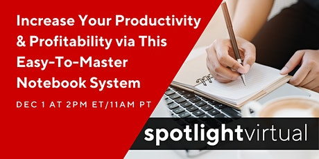 Increase Productivity&Profitability Via This Easy-To-Master Notebook System