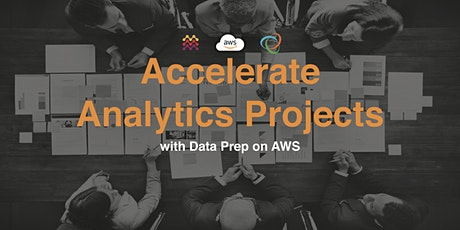 Accelerate Analytics Projects with Data Prep on AWS tickets