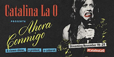 Catalina La O presenta: Ahora Conmigo tickets