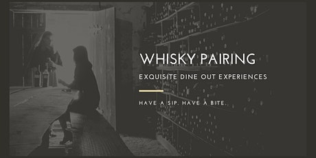 Whisky Pairing Dine Out tickets