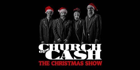 NEW DATE - CHURCH OF CASH - CHRISTMAS SHOW (no guest) tickets