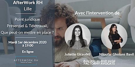 AfterWork RH Lille - Point juridique : Présentiel & Télétravail billets