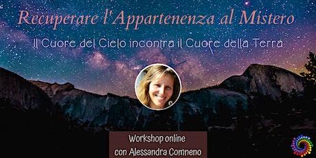RECUPERARE L'APPARTENENZA AL MISTERO - Seminario con Alessandra Comneno tickets