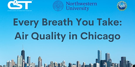 Every Breath You Take: Air Quality in Chicago tickets
