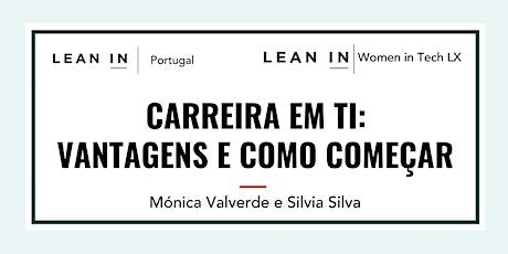 Lean In Portugal - Carreira em TI: Vantagens e Como começar tickets