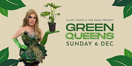 Green Queens tickets