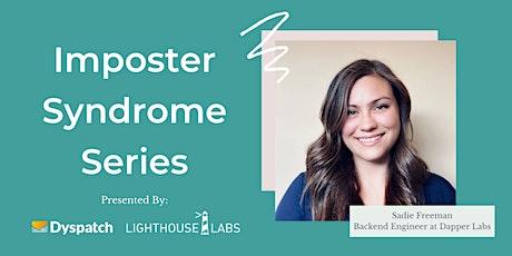 Imposter Syndrome Series: Sadie Freeman tickets