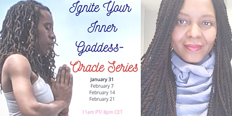 Ignite Your Inner Goddess - Oracle Series tickets
