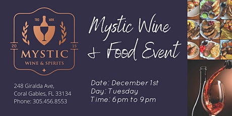 Mystic Wine & Spirits | Wine & Food Event! | Dec 1st Tuesday | 6pm to 9pm tickets