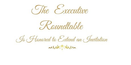 The Executive  Roundtable -  Global  Opportunities tickets