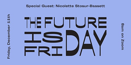 The Future is Friday featuring Nicolette Stosur-Bassett tickets