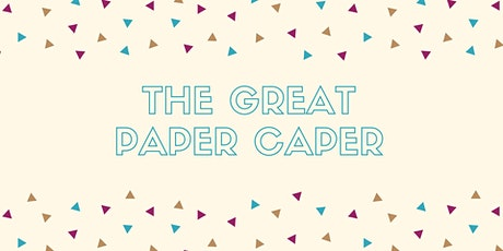The Great Paper Caper  - Memorial Park tickets