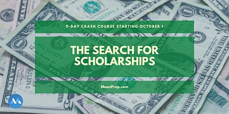 9-Day Crash Course: The Search For Scholarships tickets