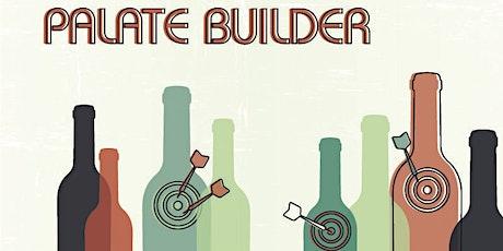 Palate Builder - Learn To Taste Like a Pro tickets
