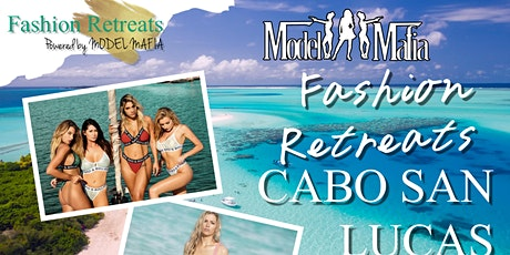Fashion Retreats Cabo San  Lucas tickets