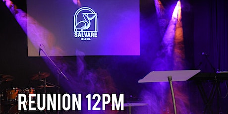 Reunion Presencial Salvare 12 pm boletos