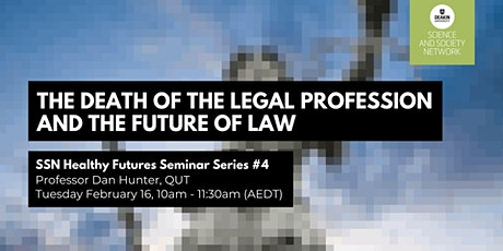 SSN Seminar: The Death of the Legal Profession and the Future of Law tickets