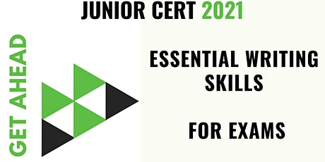 Junior Cert Exams - Essential Writing Skills Online Course tickets