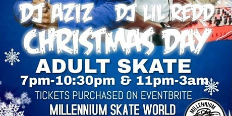 Christmas Adult Skate Session {#1}  7pm-10:30pm tickets