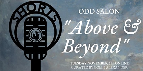 "Odd Salon SHORTS  ""Above & Beyond"" tickets"