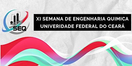 Semana de Engenharia Química da Universidade Federal do Ceará ingressos