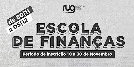 Escola de Finanças - RUG Belém ingressos