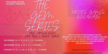 The Queen Esther Academy Gem Series tickets