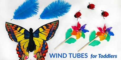 Wind Tubes for Toddlers tickets