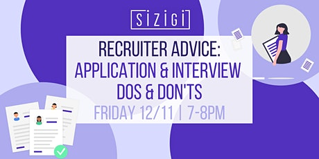 Recruiter Advice: Application and Interview Dos and Don'ts tickets