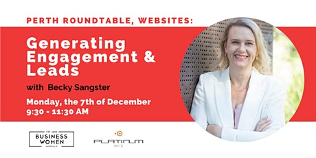 Perth Roundtable, Website: Generating Engagement & Leads tickets