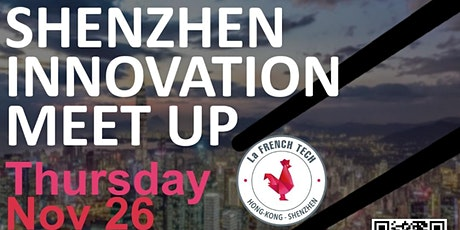 Shenzhen Innovation Meetup tickets