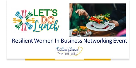 Coquitlam - Resilient Women In Business Networking event (In Person) tickets