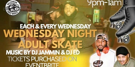 Wednesday Adult Night Skate tickets