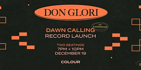 Don Glori 'Dawn Calling' EP launch - AV show tickets