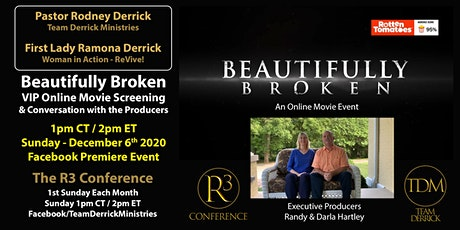 R3 Conference | Beautifully Broken Movie | Team Derrick Ministries tickets
