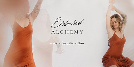 Embodied Alchemy ‐ Yoga & Meditation Class for Women tickets