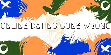 Online Dating Gone Wrong Comedy Night tickets