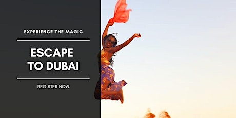 Escape to Dubai Apr 6  -13 2021 tickets