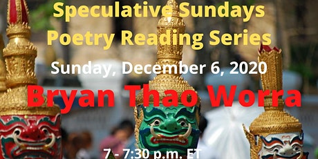 Speculative Sundays Poetry Reading Series Presents Bryan Thao Worra 12/6 tickets
