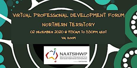 NAATSIHWP Northern Territory Professional Development Virtual Forum tickets