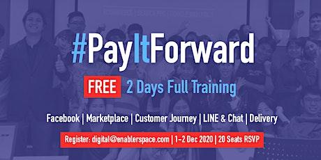 #PayItForward - [FREE] 2 Full Days Digital Marketing Training tickets
