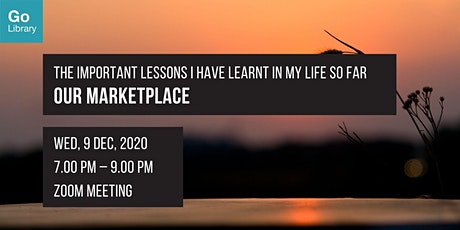 The Important Lessons I Have Learnt In My Life So Far | Our Marketplace tickets