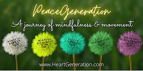 PeaceGeneration: a Journey of Mindfulness & Movement tickets