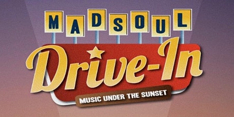 "MadSoul ""Drive-In"" Concert Featuring LION BABE tickets"
