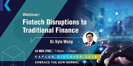 [FREE Webinar] Fintech Disruptions to Traditional Finance (in Cantonese) tickets