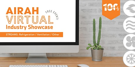 AIRAH Virtual Industry Showcase – Refrigeration / Ventilation / Other tickets