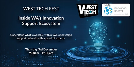 West Tech Fest: Inside WA's Innovation Support Ecosystem tickets