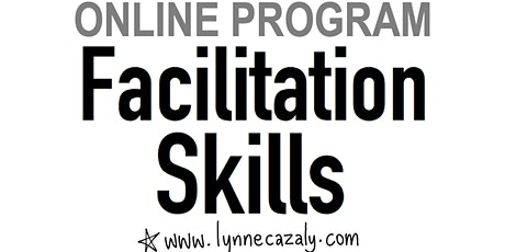 FACILITATION SKILLS for consultants, experts & thought leaders - ONLINE tickets