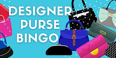 2ND Annual Designer Purse BINGO tickets