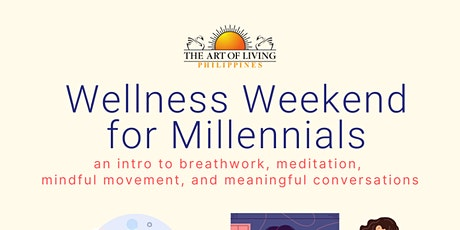 Wellness Weekend for Millennials tickets
